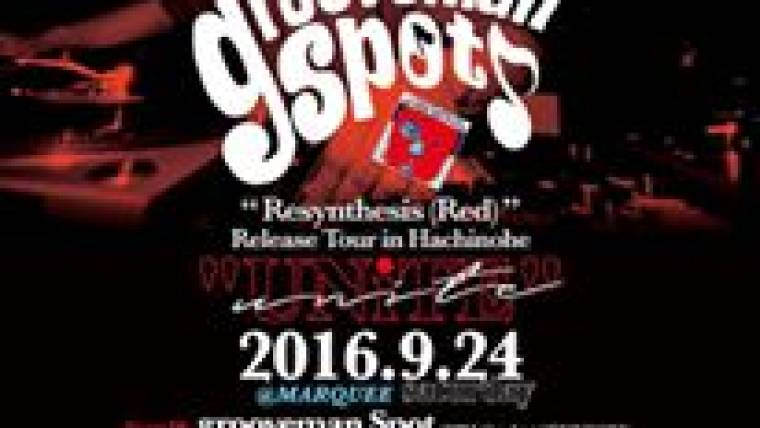 """2016.9.24.STA UNiTE-goovemanSpot  """"Resynthesis(Red)""""Release Tour in Hachinohe –"""