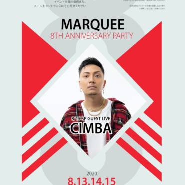 2020.8.13.THU,8.14.FRI,8.15.SAT『MARQUEE 8TH ANNIVERSARY PARTY』