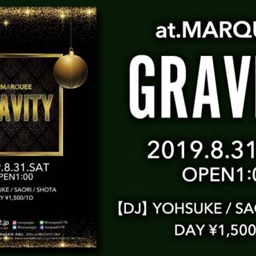 2019.8.31(SAT) 『GRAVITY』ALL MIX PARTY!!